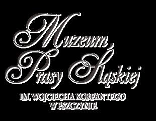 Muzeum Prasy Śląskiej im. Wojciecha Korfantego w Pszczynie